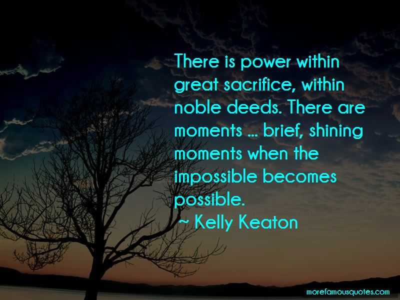 Kelly Keaton Quotes Pictures 4