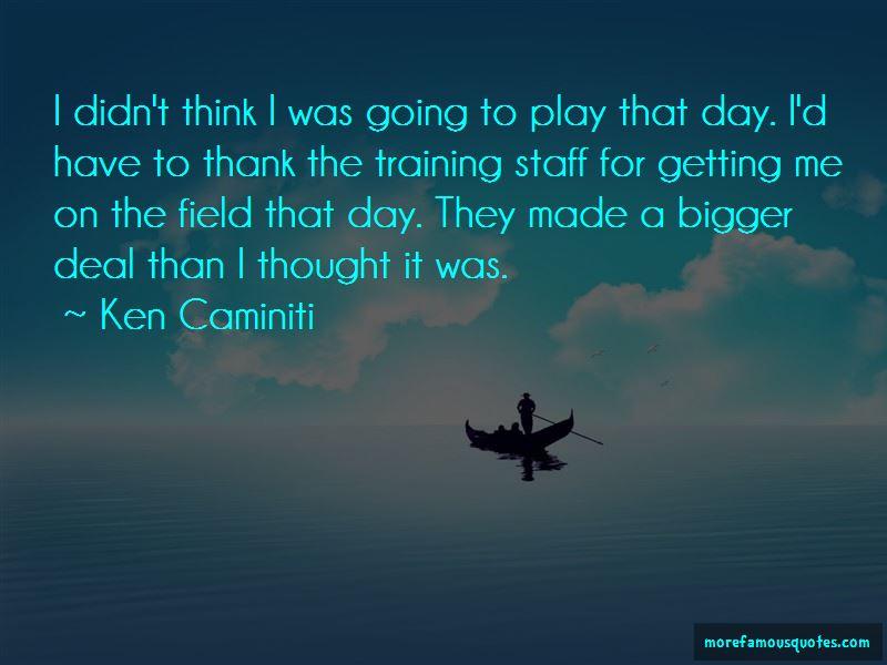 Ken Caminiti Quotes