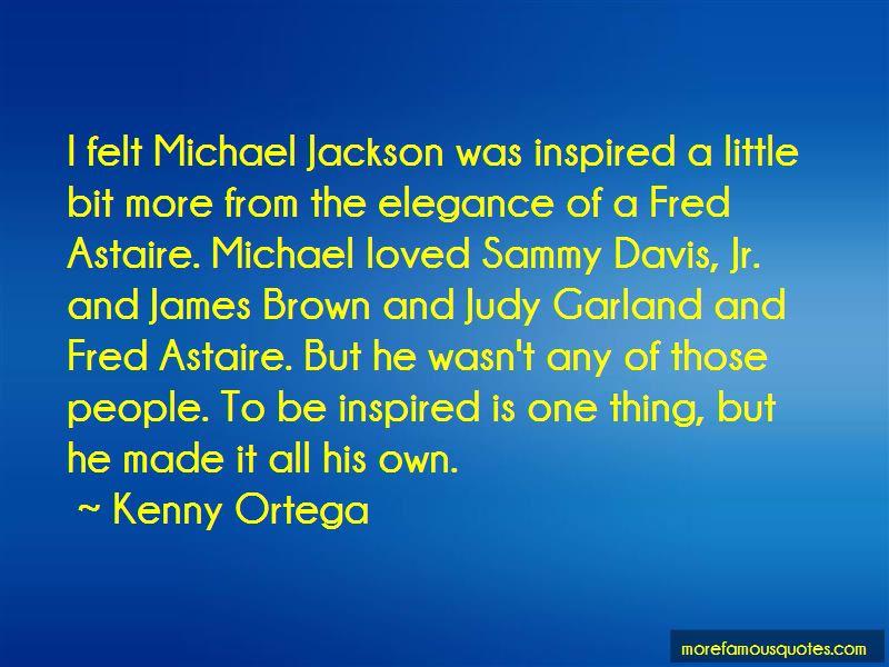 Kenny Ortega Quotes Pictures 2