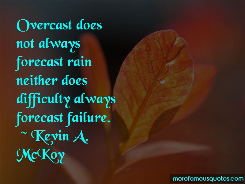Kevin A. McKoy Quotes Pictures 3