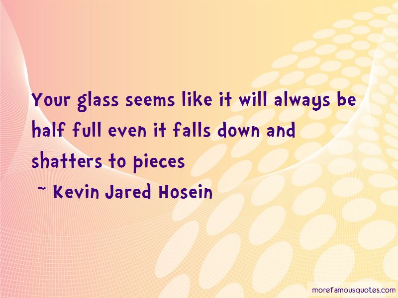 Kevin Jared Hosein Quotes Pictures 3