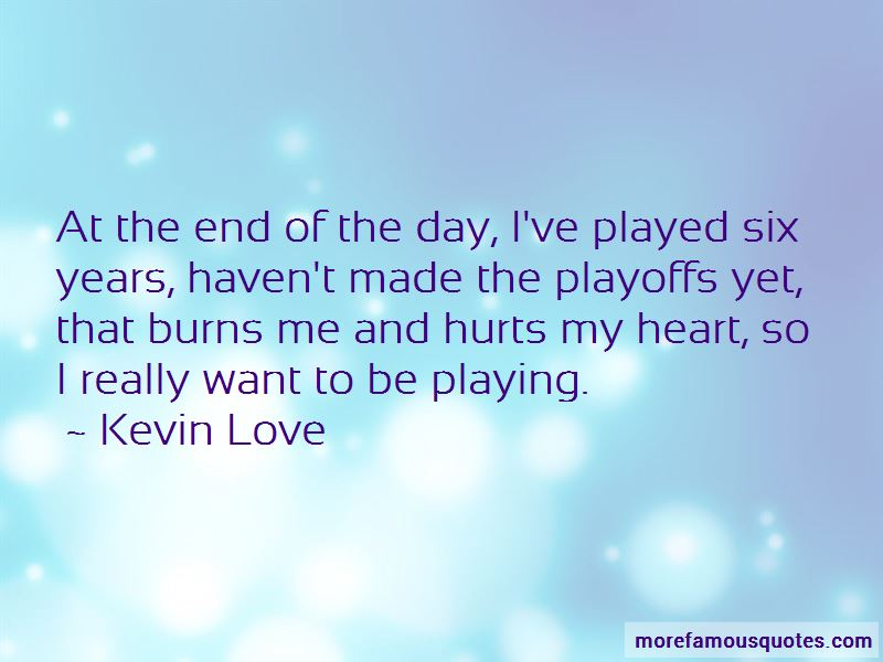 Kevin Love Quotes Pictures 2