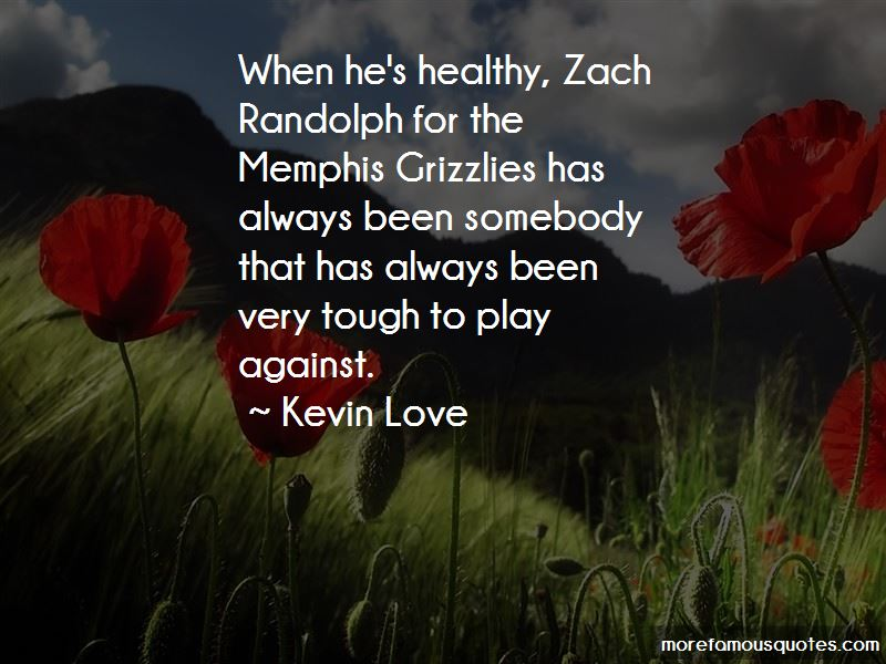 Kevin Love Quotes Pictures 3
