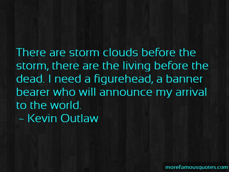 Kevin Outlaw Quotes