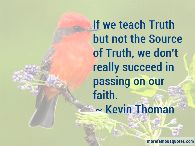 Kevin Thoman Quotes Pictures 2