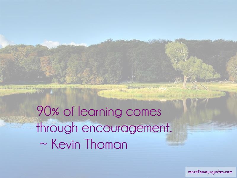 Kevin Thoman Quotes Pictures 4