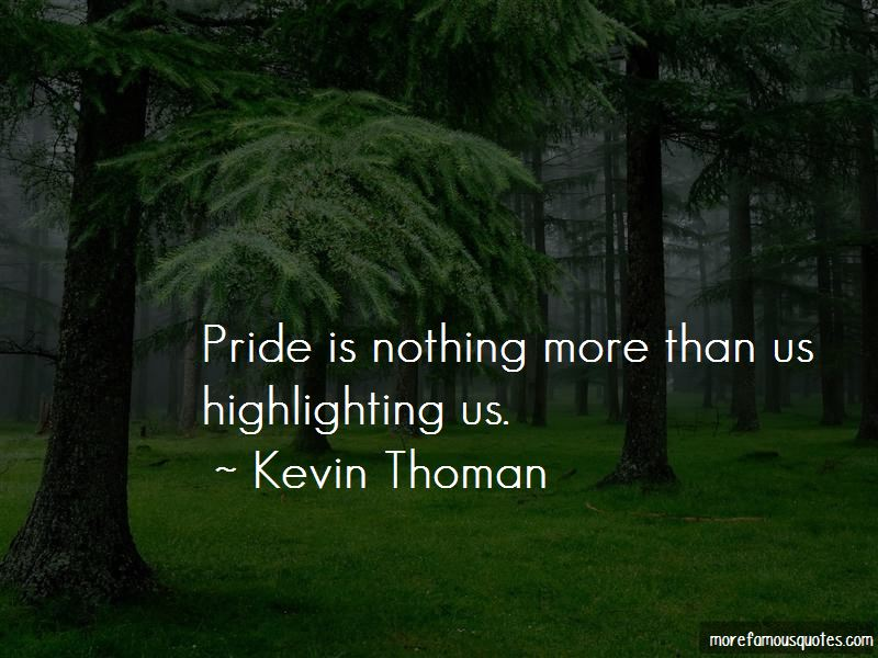 Kevin Thoman Quotes