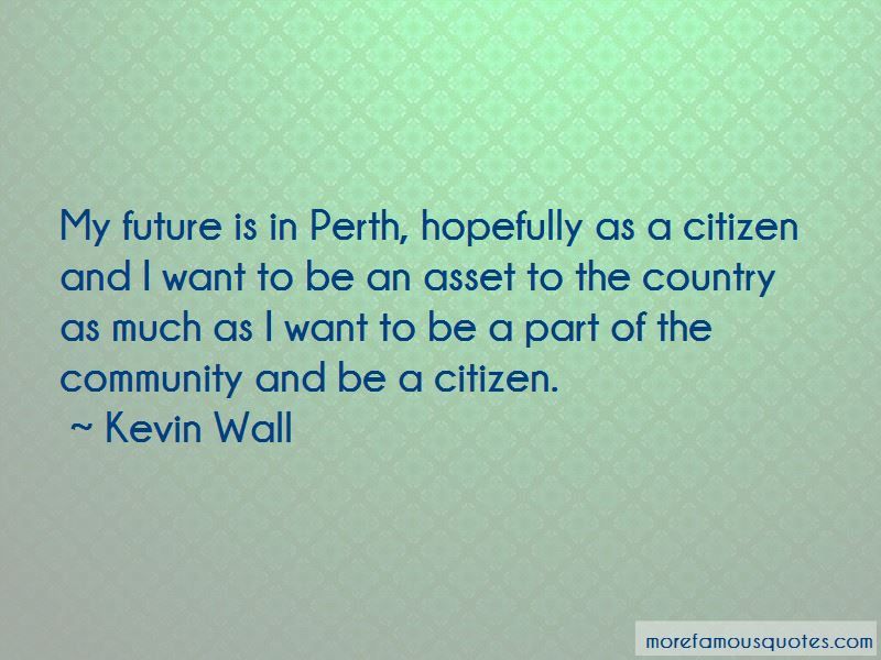 Kevin Wall Quotes Pictures 2