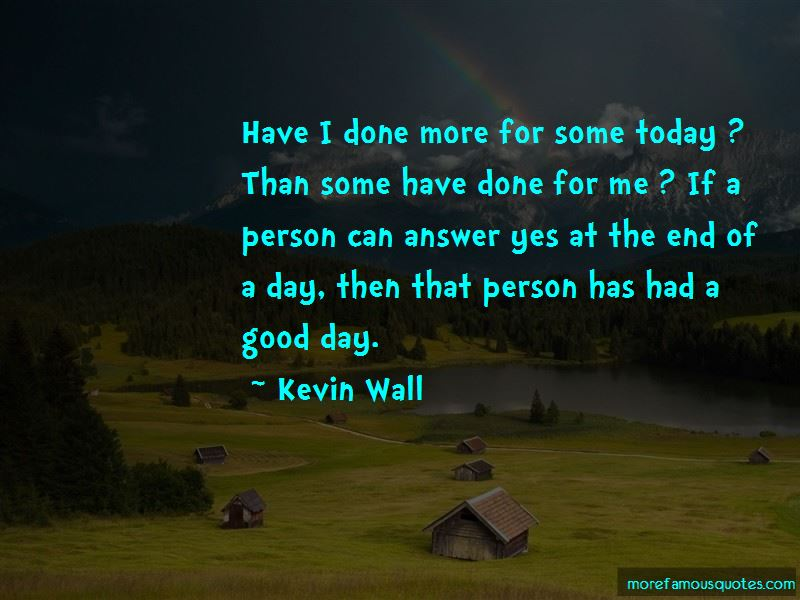 Kevin Wall Quotes
