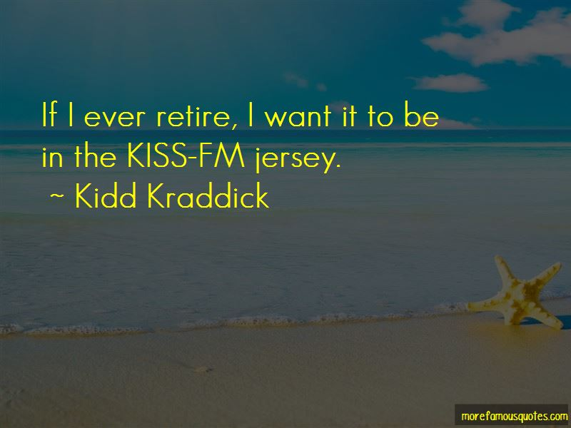 Kidd Kraddick Quotes Pictures 2