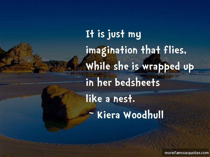 Kiera Woodhull Quotes Pictures 4