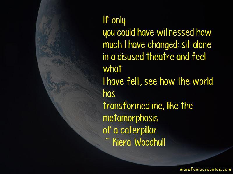 Kiera Woodhull Quotes
