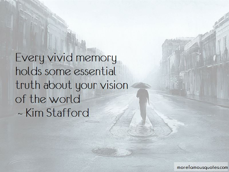 Kim Stafford Quotes Pictures 3