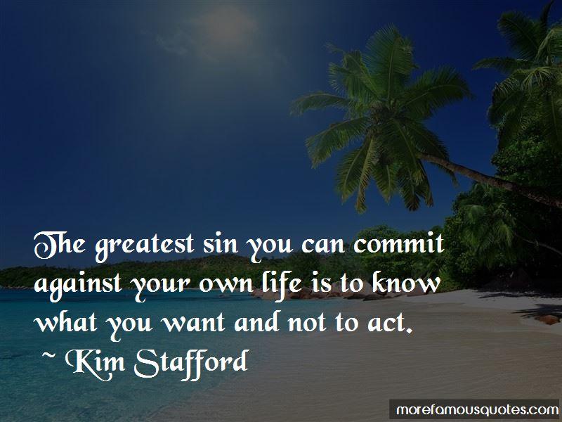 Kim Stafford Quotes