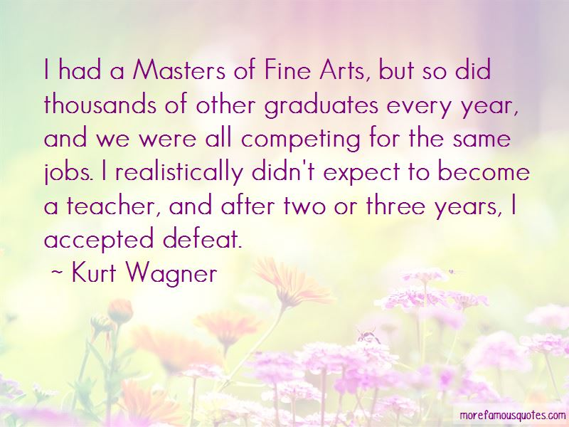 Kurt Wagner Quotes Pictures 2