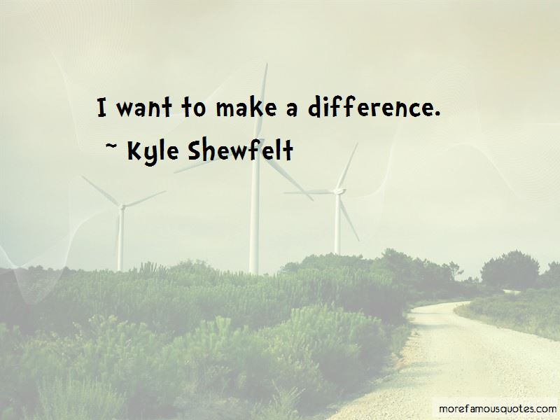 Kyle Shewfelt Quotes Pictures 3