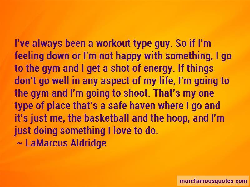 LaMarcus Aldridge Quotes Pictures 3