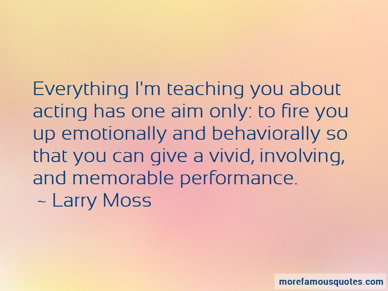 Larry Moss Quotes Pictures 2
