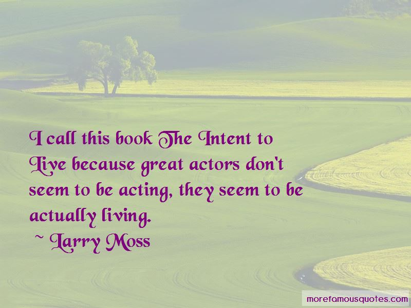 Larry Moss Quotes Pictures 3