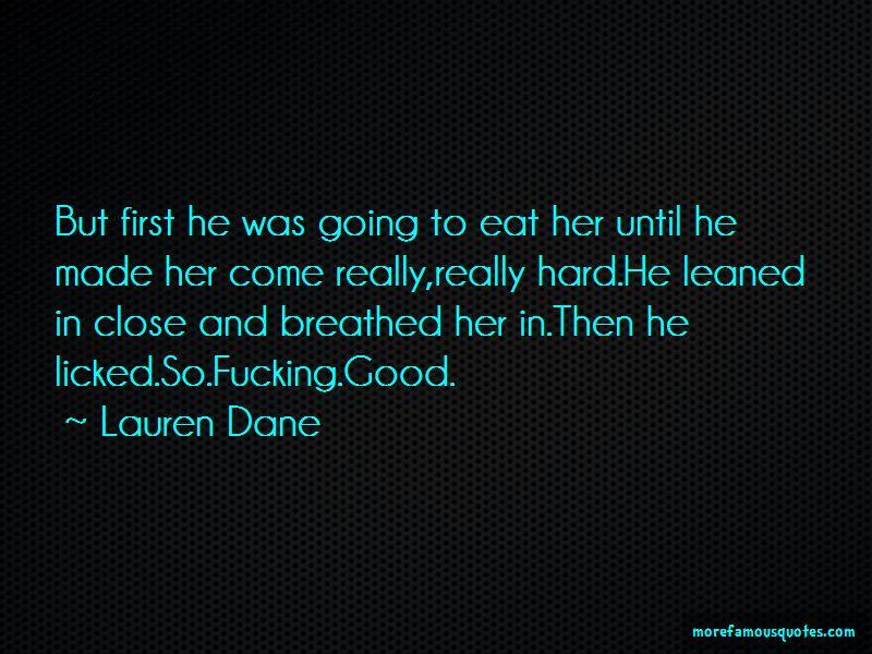 Lauren Dane Quotes Pictures 4