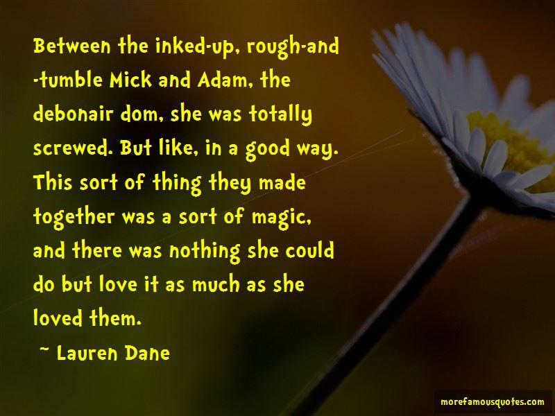 Lauren Dane Quotes