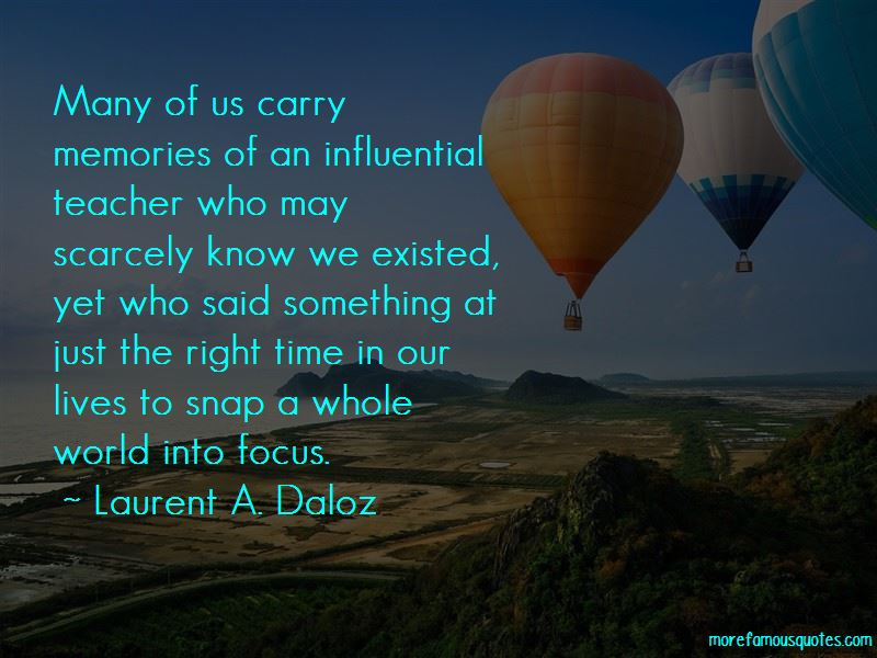 Laurent A. Daloz Quotes