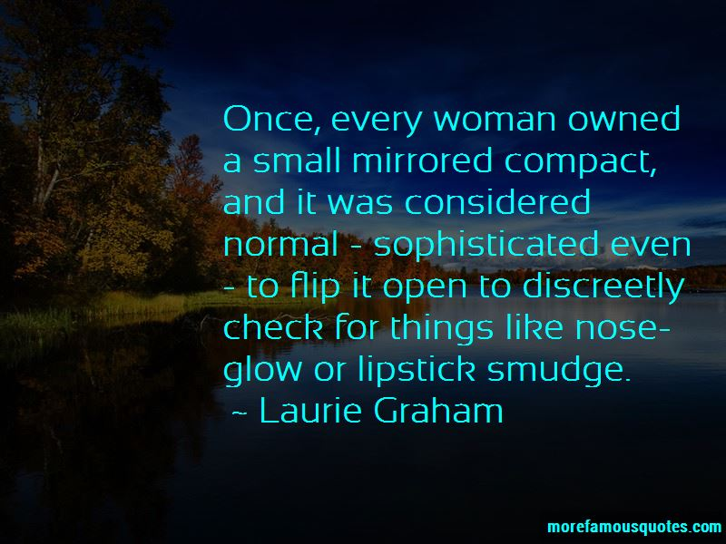 Laurie Graham Quotes Pictures 2