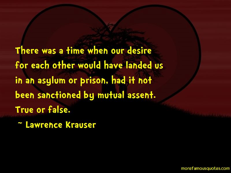 Lawrence Krauser Quotes