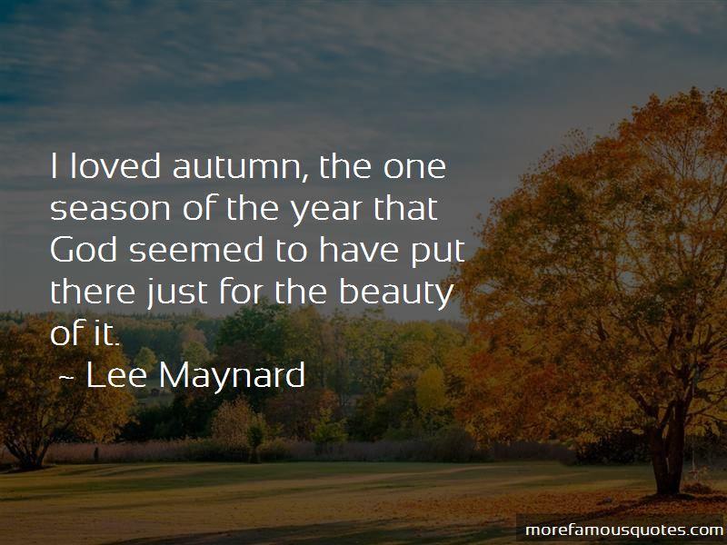 Lee Maynard Quotes