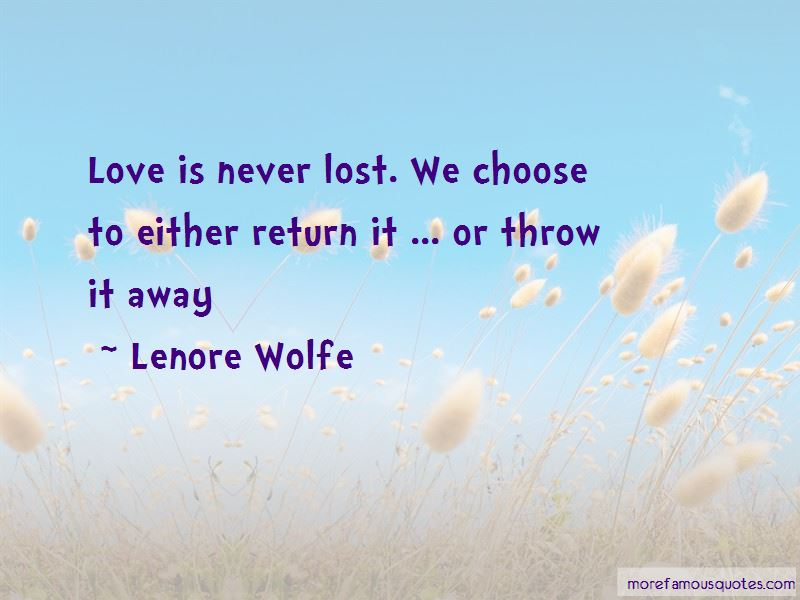 Lenore Wolfe Quotes Pictures 3