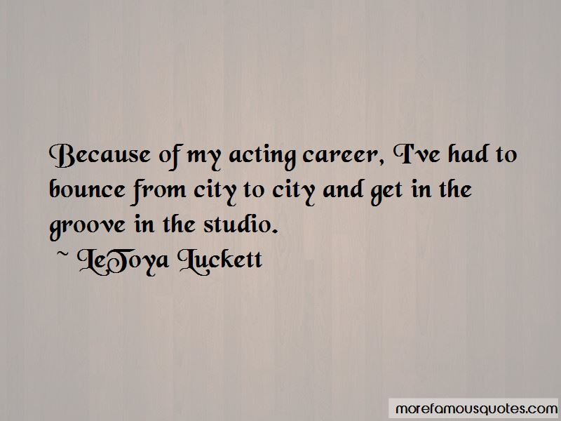 LeToya Luckett Quotes Pictures 3