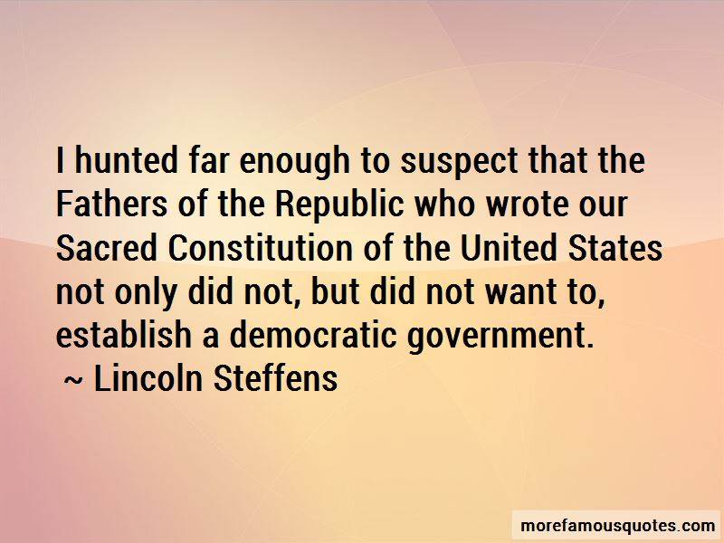 Lincoln Steffens Quotes Pictures 4