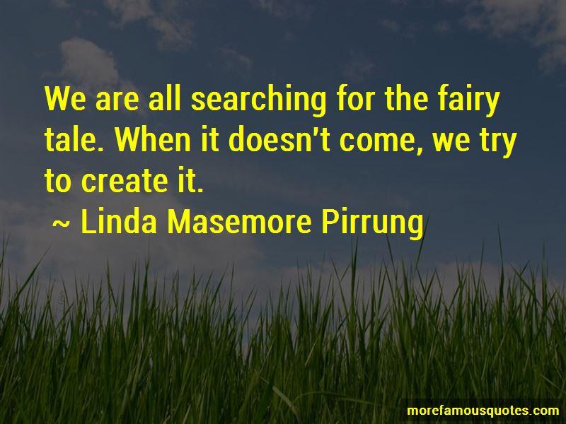 Linda Masemore Pirrung Quotes