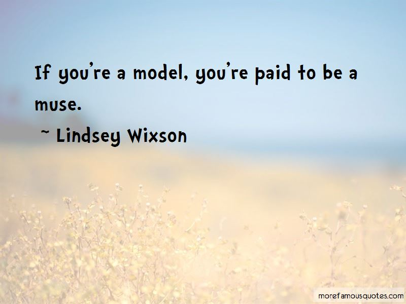 Lindsey Wixson Quotes Pictures 2
