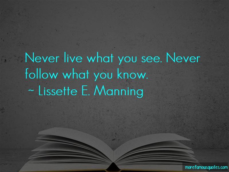 Lissette E. Manning Quotes