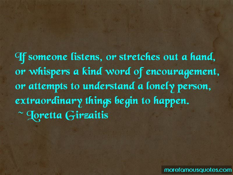 Loretta Girzaitis Quotes