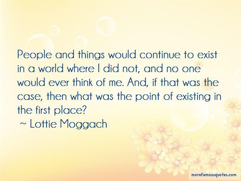 Lottie Moggach Quotes