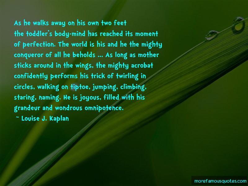 Louise J. Kaplan Quotes Pictures 4