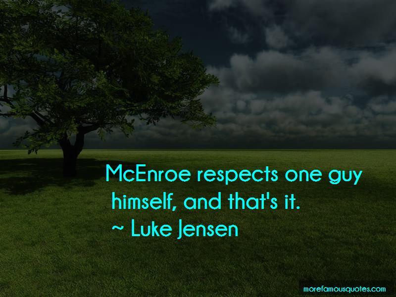 Luke Jensen Quotes Pictures 4