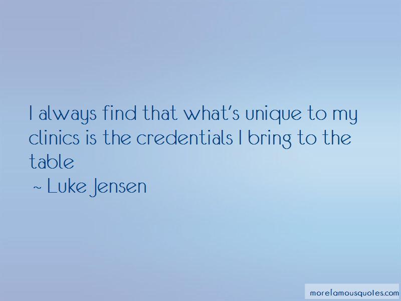 Luke Jensen Quotes