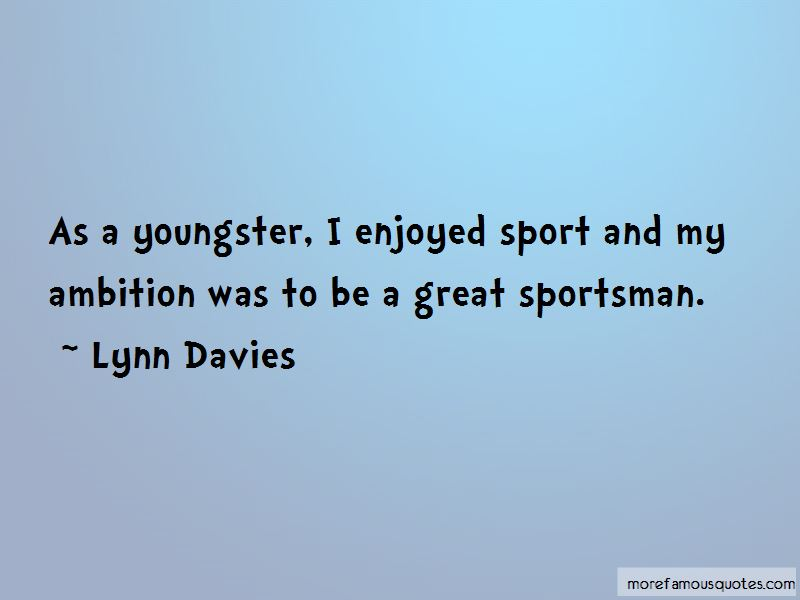 Lynn Davies Quotes Pictures 4