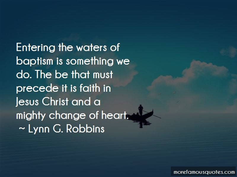 Lynn G. Robbins Quotes Pictures 4