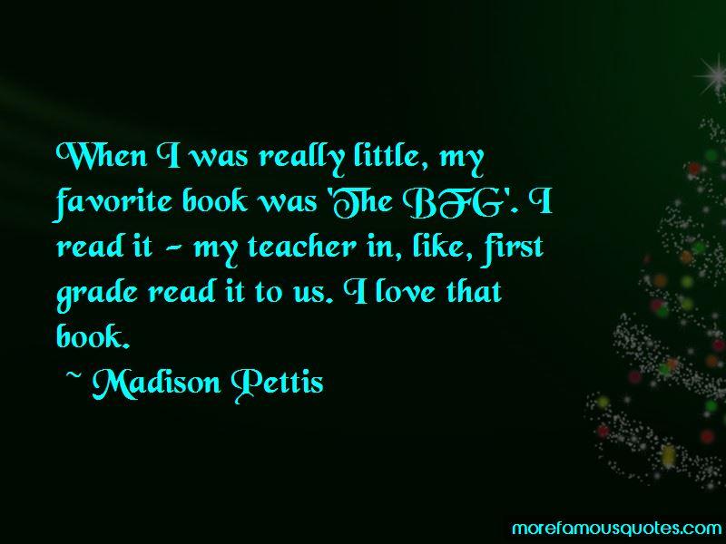 Madison Pettis Quotes