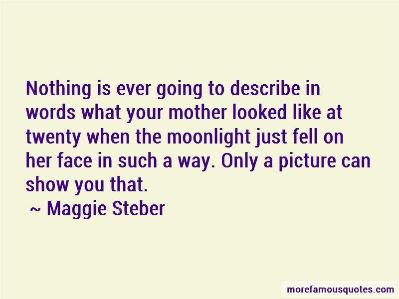 Maggie Steber Quotes Pictures 3