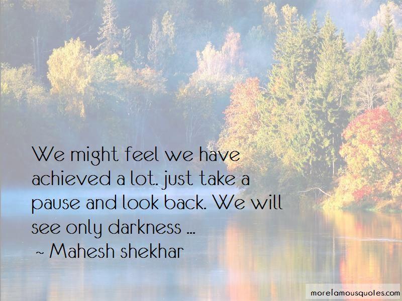 Mahesh Shekhar Quotes Pictures 4