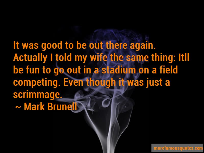 Mark Brunell Quotes Pictures 2