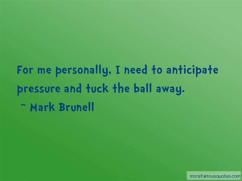 Mark Brunell Quotes