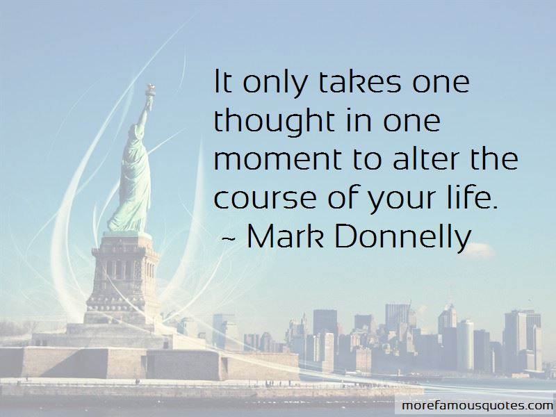 Mark Donnelly Quotes