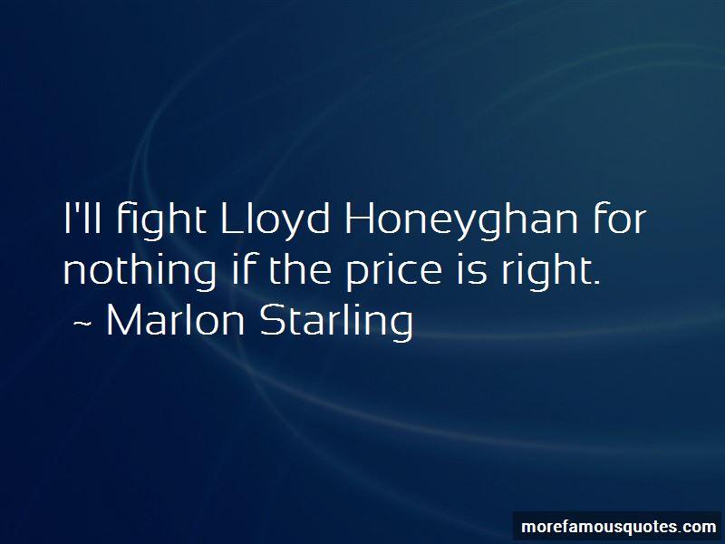 Marlon Starling Quotes