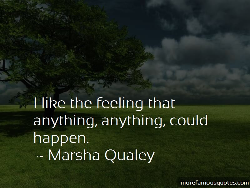Marsha Qualey Quotes Pictures 3